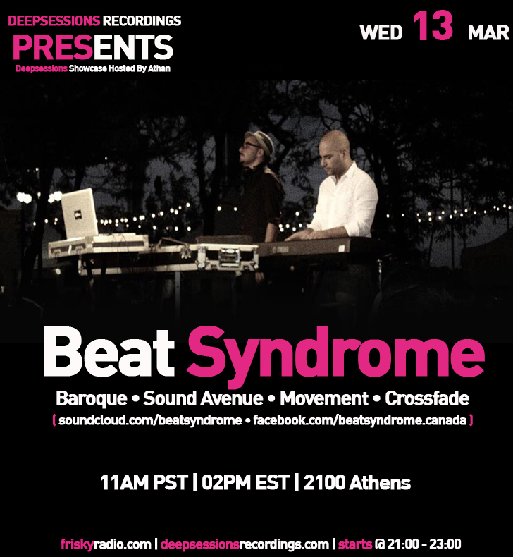Deepsessions – w/Beat Syndrome – Mar 2013 @ Friskyradio