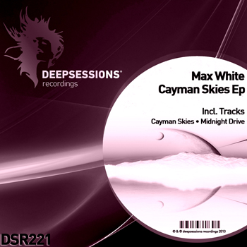 Max White – Cayman Skies Ep