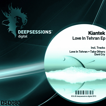 Kiantek – Love In Tehran Ep