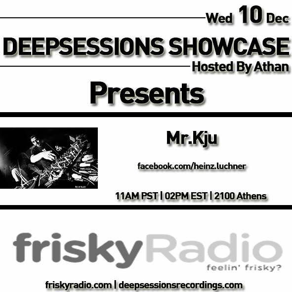 Deepsessions – w/Mr.Kju – December 2014 @ Friskyradio