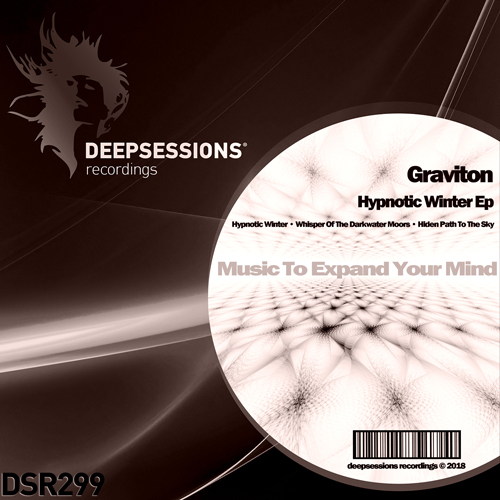 Graviton – Hypnotic Winter Ep [Deepsessions Recordings]