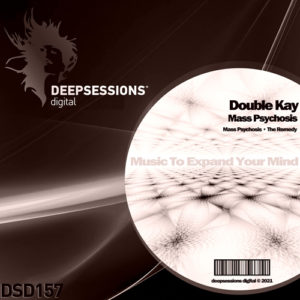 DSD157 Double Kay – Mass Psychosis