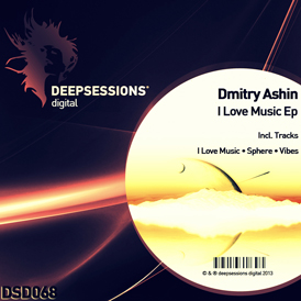 Dmitry Ashin – I Love Music Ep