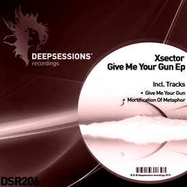 Xsector – Give Me Your Gun Ep