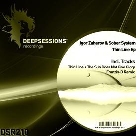 Igor Zaharov & Sober System – Thin Line Ep