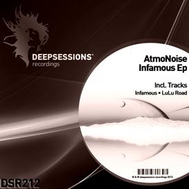 AtmoNoise – Infamous Ep