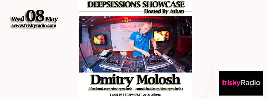 Deepsessions – w/Dmitry Molosh – May 2013 @ Friskyradio