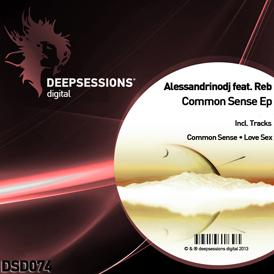 Alessandrinodj feat. Reb – Common Sense Ep