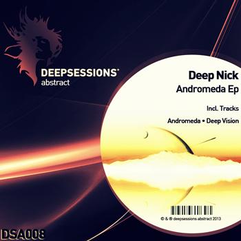 Deep Nick – Andromeda Ep