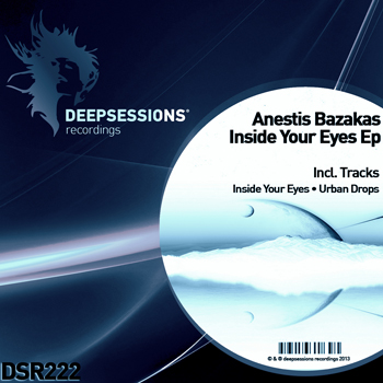 Anestis Bazakas – Inside Your Eyes Ep