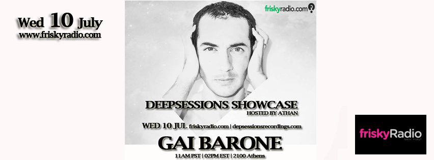 Deepsessions – w/Gai Barone – July 2013 @ Friskyradio