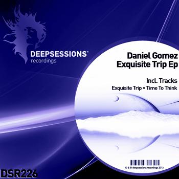 Daniel Gomez – Exquisite Trip Ep