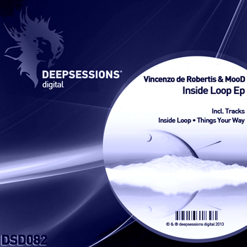 Vincenzo de Robertis & MooD – Inside Loop Ep