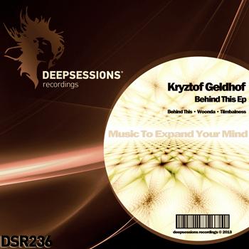 Kryztof Geldhof – Behind This Ep