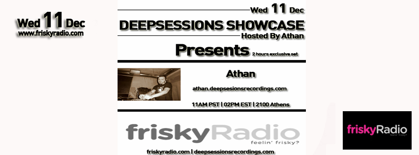 Deepsessions – w/Athan – December 2013 @ Friskyradio