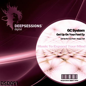 GC System – Get Up On Your Feet Ep