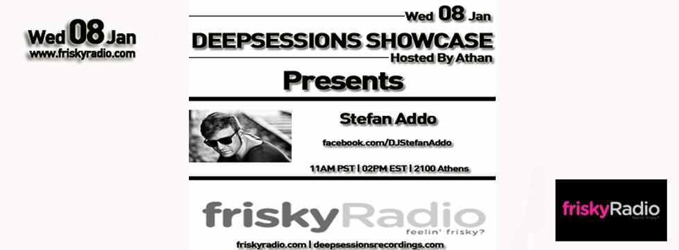 Deepsessions – w/Stefan Addo – January 2014 @ Friskyradio