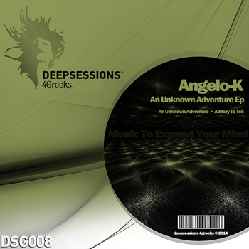 Angelo-K – An Unknown Adventure Ep