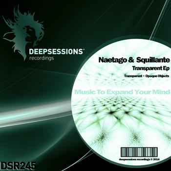Naetago & Gigi Squillante – Transparent Ep