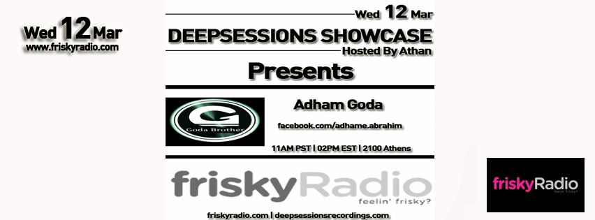 Deepsessions – w/Adham Goda – March 2014 @ Friskyradio