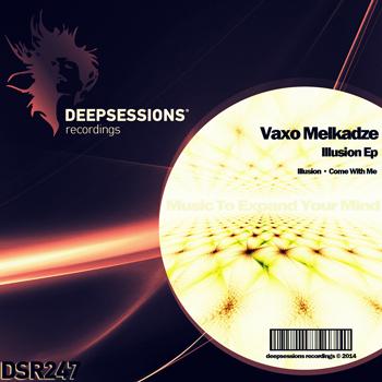 Vaxo Melkadze – Illusion Ep