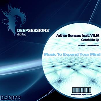 Arthur Senses feat. VILIA – Catch Me Ep
