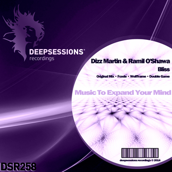 Dizz Martin & Ramil O'Shawa – Bliss [Deepsessions Recordings]