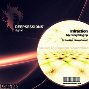 DSD104 Infraction – My Everything Ep