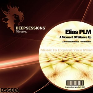 DSG004 Elias PLM – A Moment Of Silence Ep