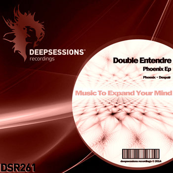 Double Entendre – Phoenix Ep [Deepsessions Recordings]