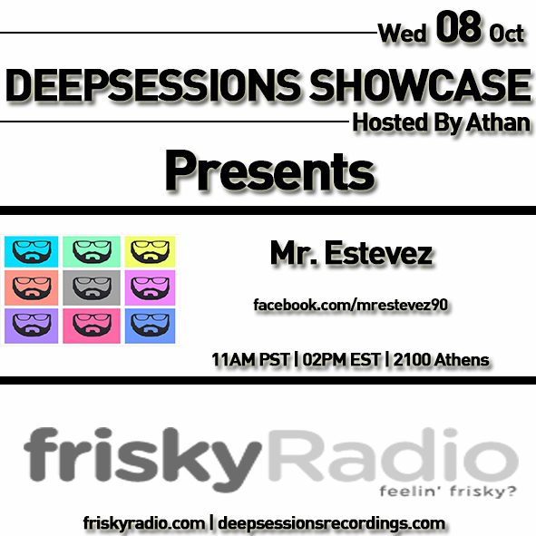 Deepsessions – w/Mr.Estevez – October 2014 @ Friskyradio