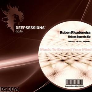 DSD094 Ruben Rivadeneira – Urban Sounds Ep