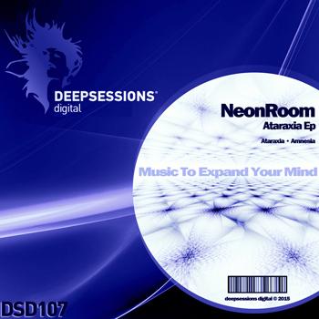 NeonRoom – Ataraxia Ep [Deepsessions Digital]
