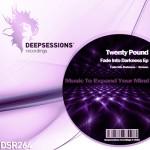 DSR264 Twenty Pound - Fade Into Darkness Ep