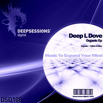 Deep L Dove – Organic Ep [Deepsessions Digital]
