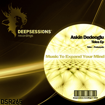 Askin Dedeoglu – Tides Ep [Deepsessions Recordings]