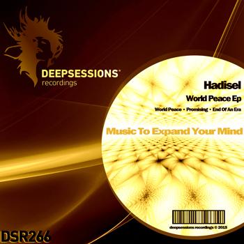 Hadisel – World Peace Ep [Deepsessions Recordings]