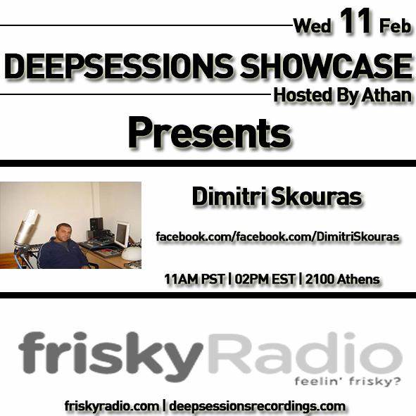 Deepsessions – w/Dimitri Skouras – February 2015 @ Friskyradio