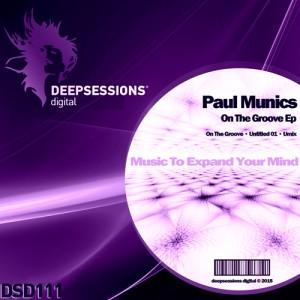 DSD111 Paul Munics – On The Groove Ep