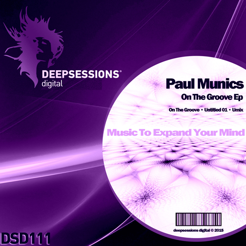 Paul Munics – On The Groove Ep [Deepsessions Digital]