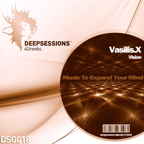 Vasilis.X – Vision [Deepsessions 4Greeks]