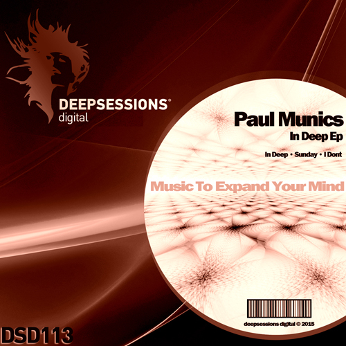 Paul Munics – In Deep Ep [Deepsessions Digital]