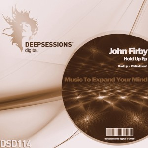 DSD114 John Firby – Hold Up Ep