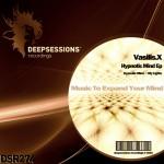 DSR274 Vasilis.X - Hypnotic Mind Ep