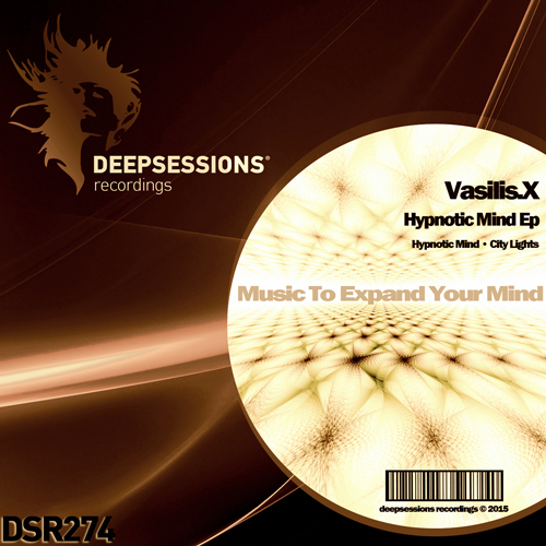 Vasilis.X – Hypnotic Mind Ep [Deepsessions Recordings]