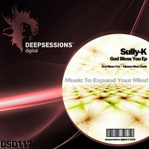 DSD117 Sully-K – God Bless You Ep