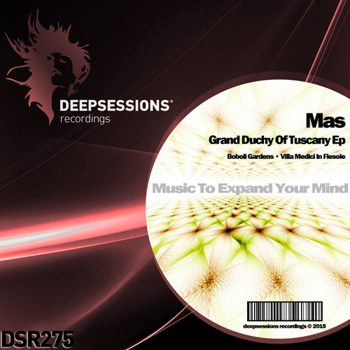 Mas – Grand Duchy Of Tuscany Ep [Deepsessions Recordings]