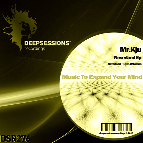 Mr.Kju – Neverland Ep [Deepsessions Recordings]