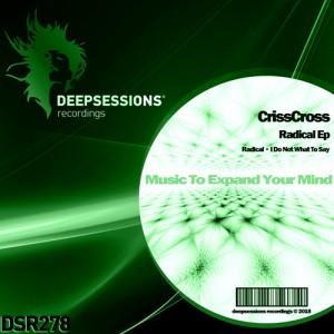 DSR278 CrissCross – Radical Ep