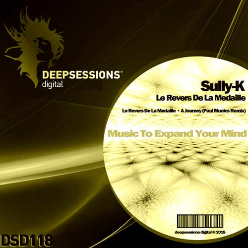 Sully-K – Le Revers De La Medaille [Deepsessions Digital]